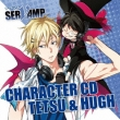 Character Cd[servamp]vol.4:Tetsu&Hugh