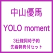 YOLO moment [Novelty for 3 Type Pre-order: Original Denim Pouch]