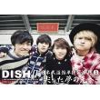 Dish// Nippon Budokan Tandoku Kouen `15 Ganjitsu -Togatta Yume No Saki He-