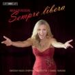 Sempre Libera -Opera Arias : Miah Persson(S)Harding / Swedish Radio Symphony Orchestra (Hybrid)
