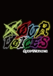 Our Voices -Four Voices Tour Final In Osaka Big Cat 2014.6.29-