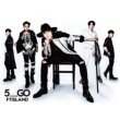 5.....GO [First Press Limited Edition A] (CD+DVD)