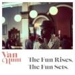 Fun Rises The Fun Sets