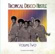 Tropical Disco Hustle 2