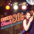 Disco Cheek 80' s Selected By Dj Osshy