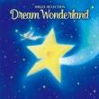 Dream Wonderland-Yume Ha Hisoka Ni-