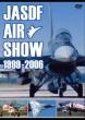 Jasdf Air Show 1999-2006