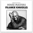 House Masters-frankie Knuckles