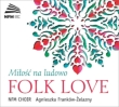 Folk Love : Frankow-Zelazny / NFM Choir (2CD)