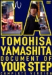 TOMOHISA YAMASHITA in LA -Document of YOUR STEP-COMPLETE VERSION