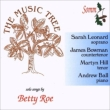 The Music Tree-songs: S.leaonard(S)J.bowman(Ct)M.hill(T)A.ball(P)