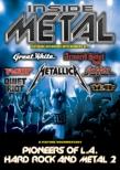 Inside Metal: Pioneers Of L.a.Hard Rock And Metal II