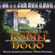 The Adventures of Robin Hood -Film Music : Stromberg / Moscow Symphony Orchestra