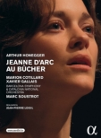 Jeanne D' arc Au Bucher: Loisil Soustrot / Barcelona So Catalonia National O Cotillard Gallais Beuron