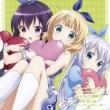 Tv Anime[gochuumon Ha Usagi Desuka?]character Song Feat.Chino&Rize&Syaro