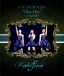 Kalafina LIVE THE BEST 2015 -Blue Day- at Nippon Budoukan (Blu-ray) / Kalafina