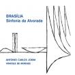 Brasilia -Sinfonia Da Alvorada