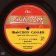Francisco Canaro Epoca De Oro 1926-1927