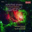 Into the Stars -Fairhaven Singers Commissions : R.Woodward / Fairhaven Singers