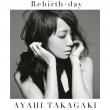 Rebirth-day (Limited Edition, CD+DVD)
