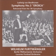 Symphony No.3 : Furtwangler / Berlin Philharmonic (1952)+Rehearsal (1951 Lucerne)-Transfers & Production: Naoya Hirabayashi