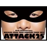 25th Anniversary DREAMS COME TRUE CONCERT TOUR 2014 -ATTACK25 -(3DVD+����48P���C���t�H�g�u�b�N)�y�������Ձz