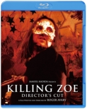 Killing Zoe Director' s Cut Blu-ray