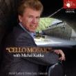 Cello Mosaic: Michal Kanka +popper: �V����q(Vc)