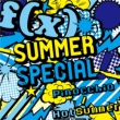 SUMMER SPECIAL Pinocchio / Hot Summer