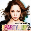 #party_Up 2 Mixed By Dj Fumi Yeah!