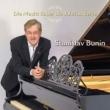 Stanislav Bunin Plays Bluthner -Chopin, Bach, Schumann, Mendelssohn