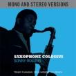 Saxophone Colossus (Mono & Stereo)