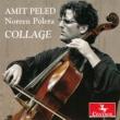 Amit Peled: Collage-rachmaninov: Cello Sonata, Tsintsadze, Popper