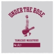 Under The Rose -B-Sides & Rarities 2005-2015-