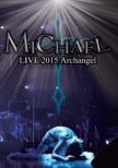 Michael Live 2015 Archangel (Lh)