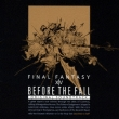 Before The Fal Final Fantasy 14 Original Soundtrack[eizou Tsuki Santora/Blu-Ray Disc Music]