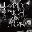 Midnight In Japan