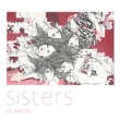 Sisters [First Press Limited Edition](+DVD) / SCANDAL