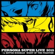 Persona Super Live 2015 -In Nippon Budokan -Night Of The Phantom-