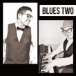 BLUES TWO