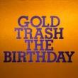 GOLD TRASH (+DVD)�y�������Ձz�s�f�W�p�b�N�d�l�t