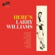 Here' s Larry Williams