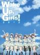 Gekijou Ban Wake Up.Girls!Seishun No Kage