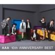 Aaa 10th Anniversary Best