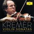 Kremer: Violin Sonatas & Other Chamber Works