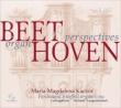 Beethoven -Organ Perspectives : Maria-Magdalena Kaczor (Hybrid)