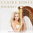 Claire Jones: Journey-harp To Soothe The Soul