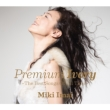 Premium Ivory -The Best Songs Of All Time- (2CDs+DVD) / Miki Imai