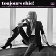 Toujours Chic!: More French Girl Singers Of The 1960' s
