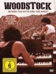 Woodstock: Behind The Myth And The Magic